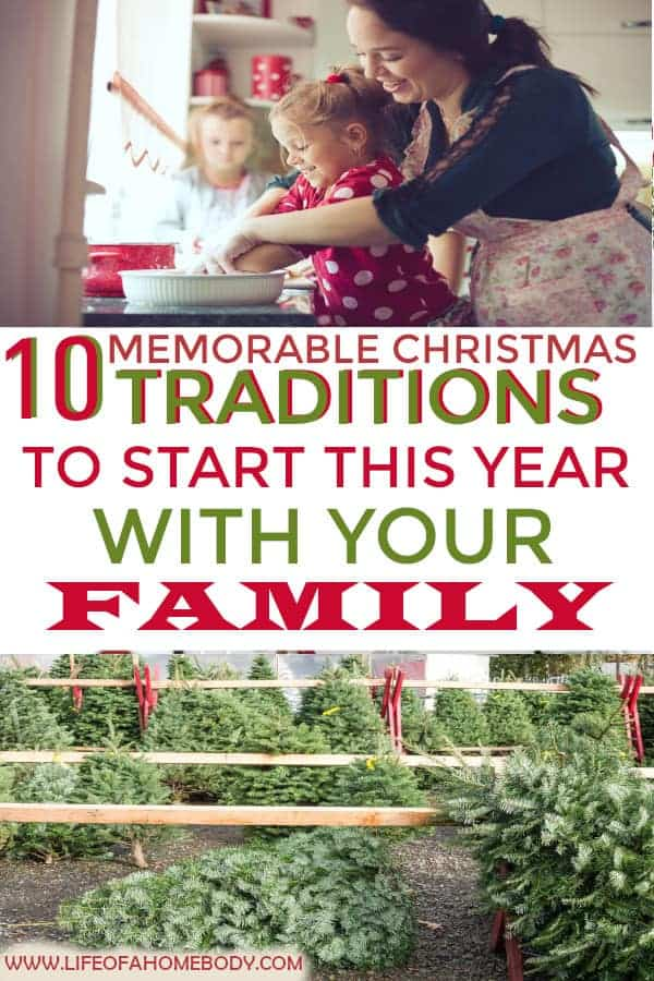 10 Memorable Christmas Traditions to start this year with family! #christmas #christmastraditions #christmasmemories