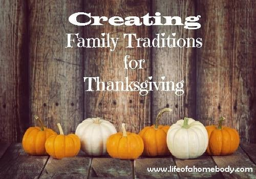 Creating Family Traditions for Thanksgiving