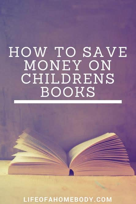 How to save money on childrens books to build them a library