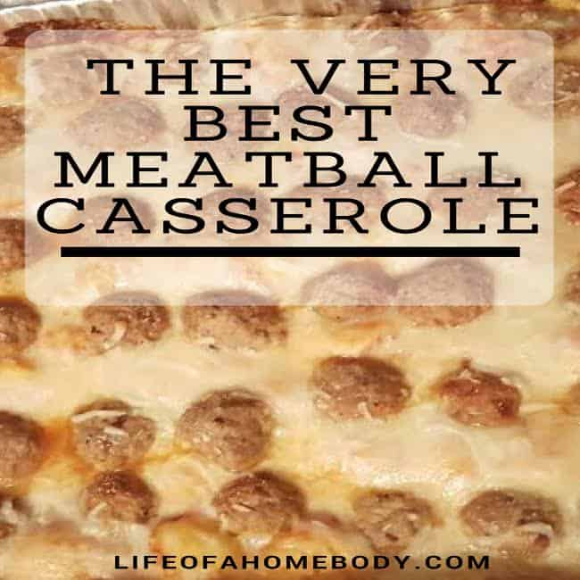 Very Best Meatball Casserole