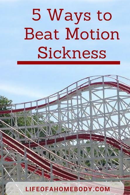 5 ways to beat motion sickness
