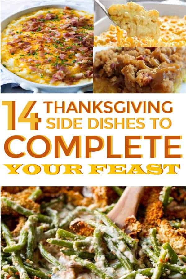 14 Thanksgiving Side Dishes you can make ahead of time! Easy and delicious #thanksgiving #thanksgivingday #thanksgivingsides #thanksgivingdinner