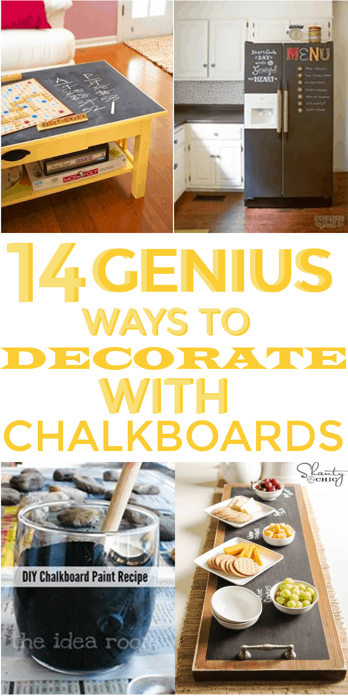 14 Genius Ways to decorate with Chalkboards