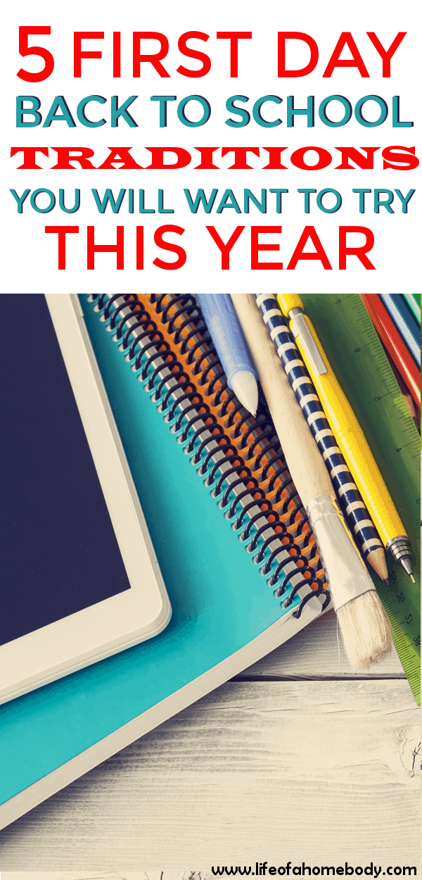 5 First Day Back to School Traditions you don't want to miss! This is a great list to try to this school year! #backtoschool #backtoschooltraditons