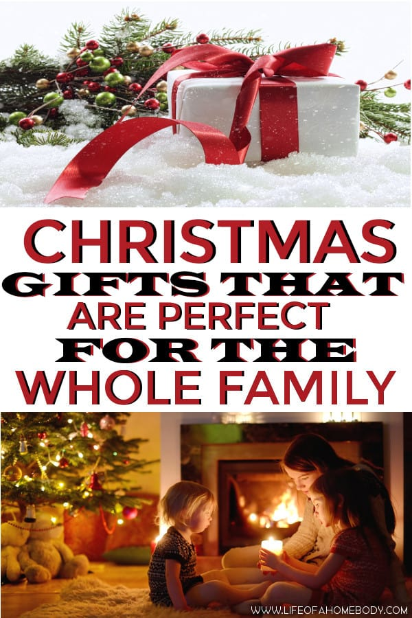 Christmas gifts that are perfect for the whole family! #christmasgifts #familygifts #diychristmas