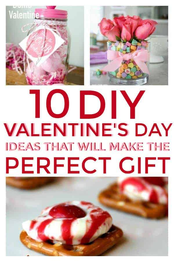10 DIY Valentines Day Gifts that will make the perfect gift.  #valentinesday #DIYvalentinesday #DIYgifts