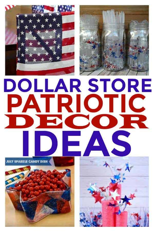 Patriotic Decor you can buy at the Dollar Store.  #4thofjulydecor #dollarstoredecor #memorialdaydecor #homedecoronabudget