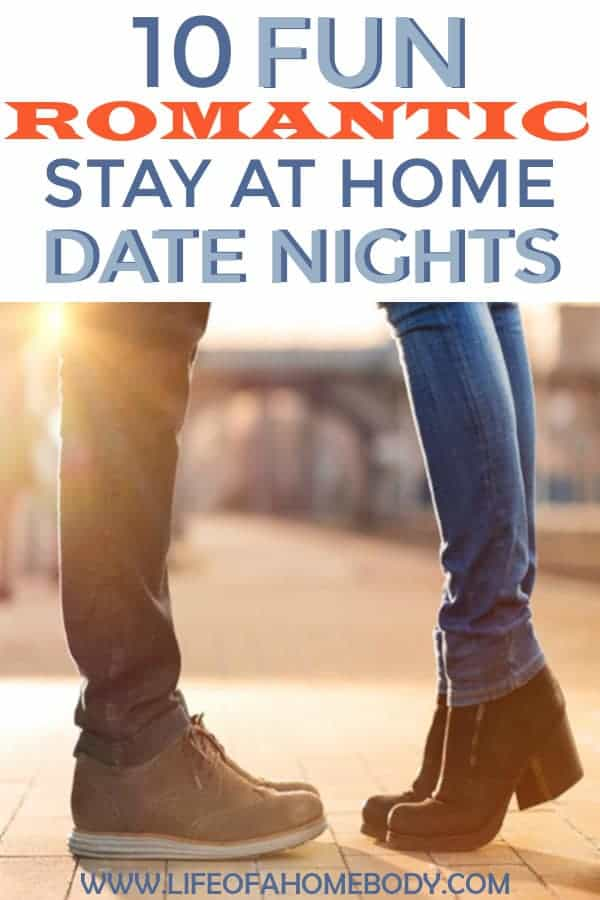 I am so glad I found these 10 Romantic Stay at home date night ideas these are fun and cheap. You can even do most of these with kids in the house. #stayathomedatenights #datenights #marriage #romanticdatenights