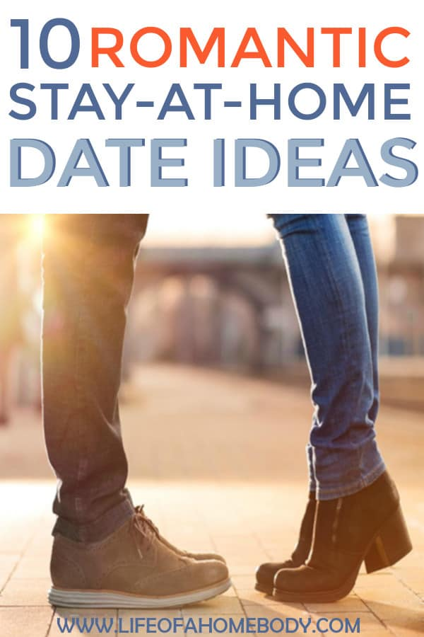 A great list of fun, romantic, stay at home date night ideas! #datenights #stayathomedatenights #athomedatenights #marriage