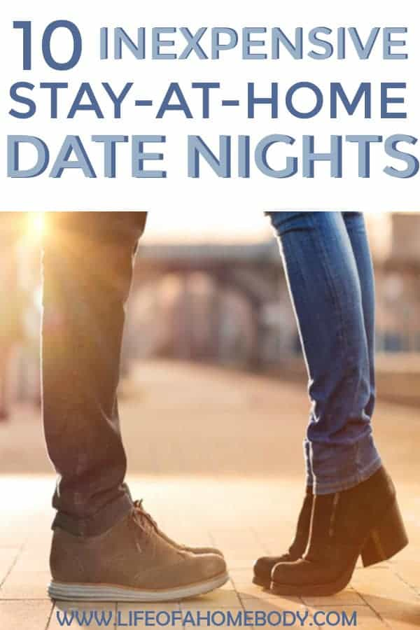 10 Cheap, Frugal Stay at Home Date Nights.  #cheapdatenights #athomedatenights #datenightsathome