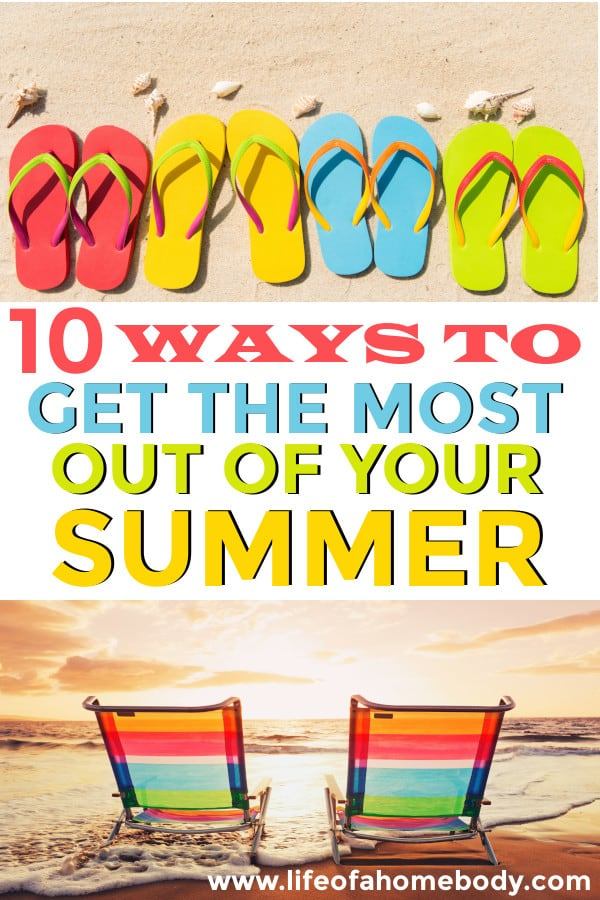 Ways to get the most out of your summer! #summervibes #summerfun #summerbucketlist