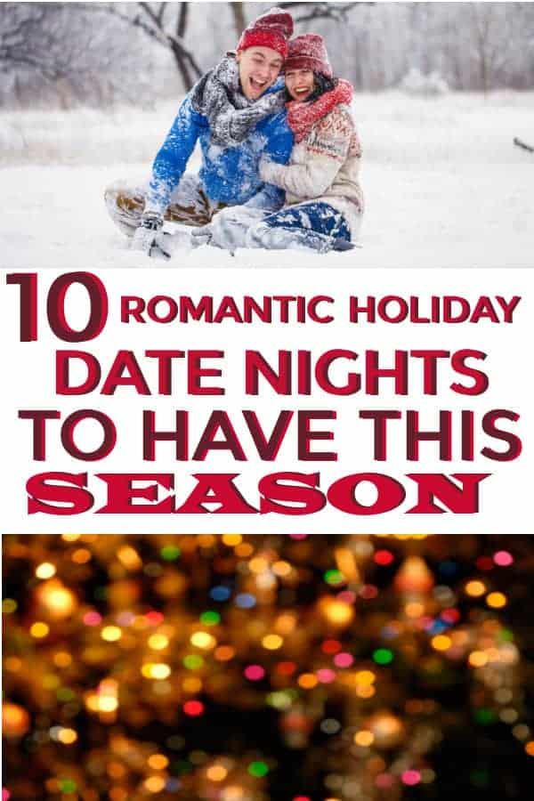 Great list of romantic holiday date night ideas that are fun and cheap. #datenights #holidaydatenights #christmasdatenights #cheapdatenights