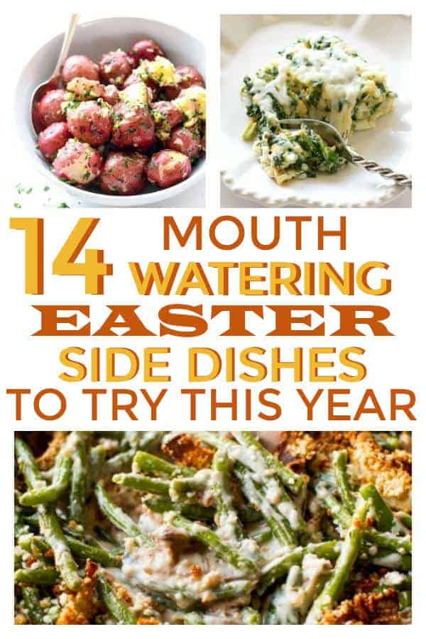Best Make Ahead Easter Side Dishes to try this year for your Easter Dinner. #easter #easterdinner #eastersidedishes #makeaheadsides #sidedishes