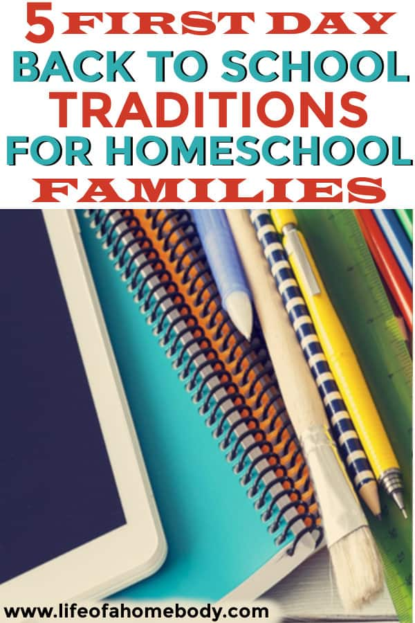 Back to School Traditions for homeschoolers. #homeschooling #backtoschool #homeschool #backtoschooltradiions