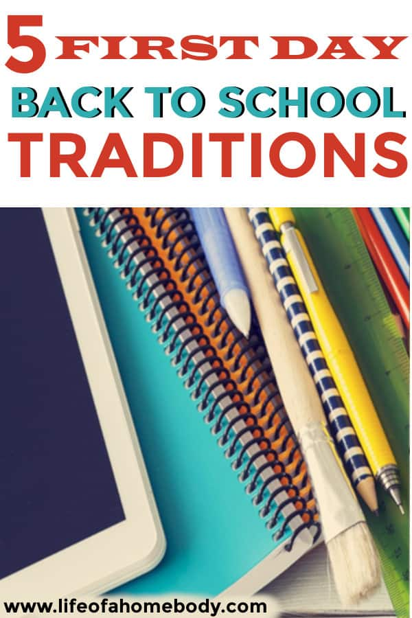 Back to School first day traditions. #backtoschool #firstdayofschool #backtoschooltraditions