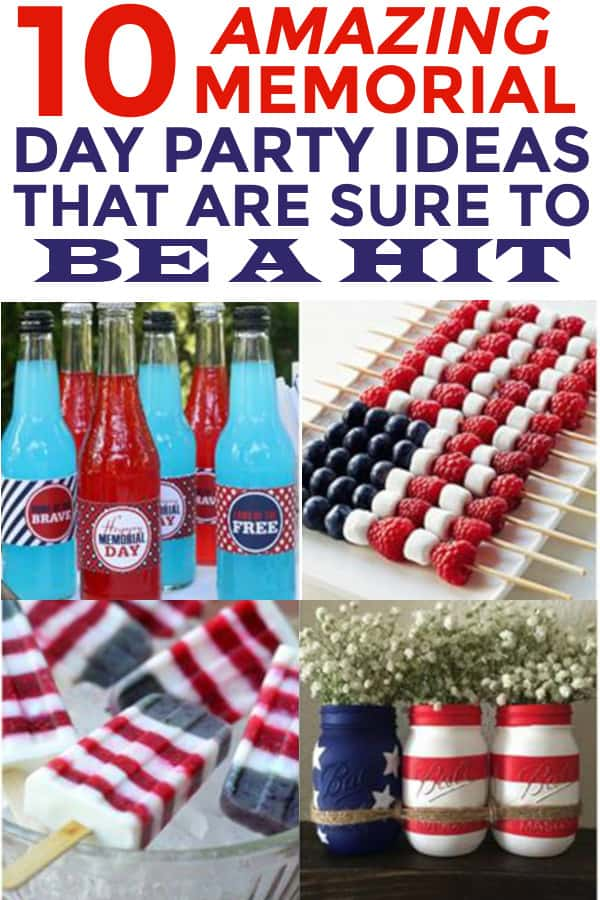 Memorial Day Party ideas that includes food and decorations. #memorialday #memorialdaypartyideas #memorialdayparty