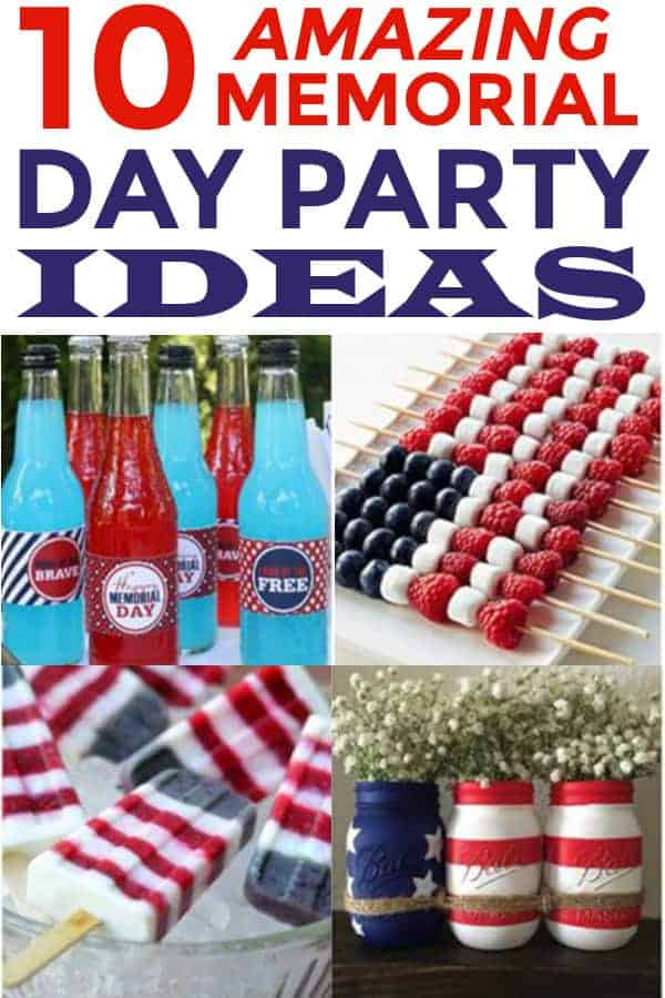I love this list of Memorial Day Party Ideas! This will be great for my patriotic party! #memorialday #memorialdayparty #USA #partyideas #memorialdaypartyideas