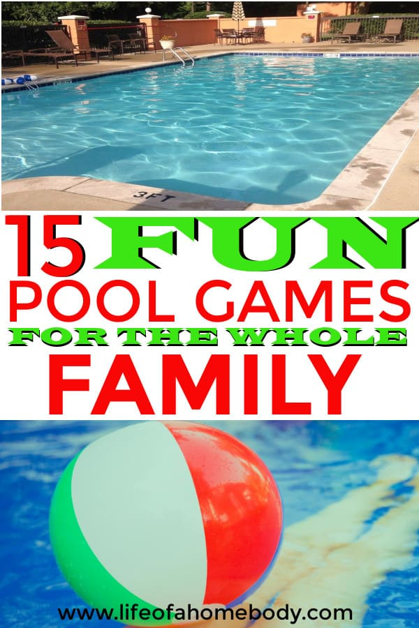 Swimming Pool Games for the whole family. Pool games for adults, teens, and kids. #poolgames #pool #swimmingpool