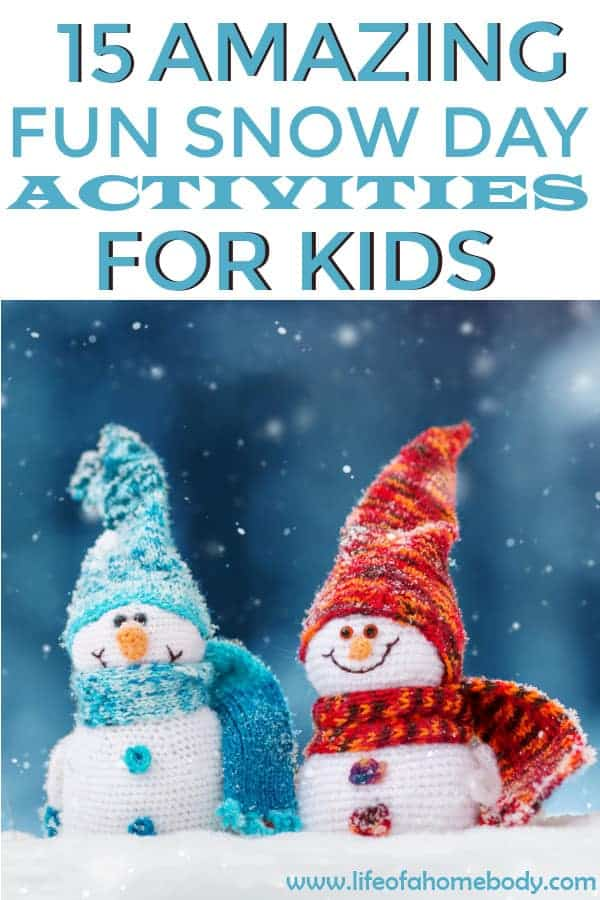 Snowy Day Activities for kids. Activities inside and outside that are perfect for snowy days! #snowdayactivities #winteractivities #activitiesforkids #winter #snowydays