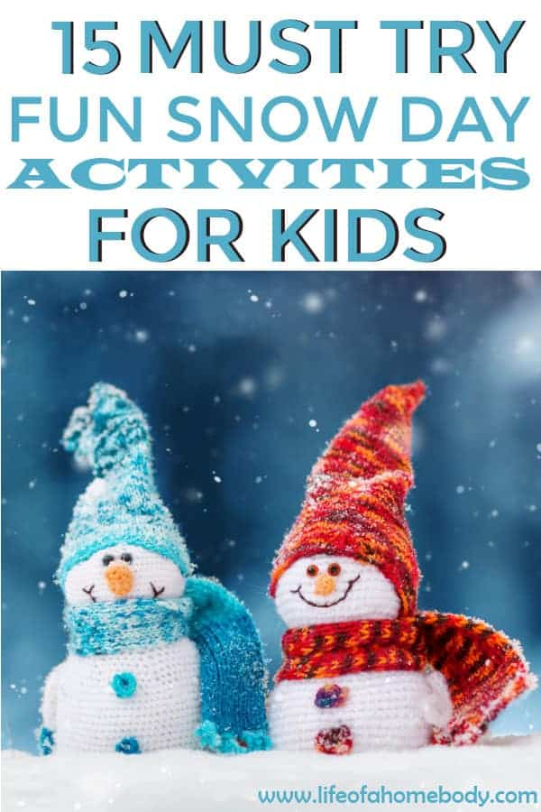 Fun things to do on a snow day. Snowy day activities. #snowday #snow #familyfun #kidactivities