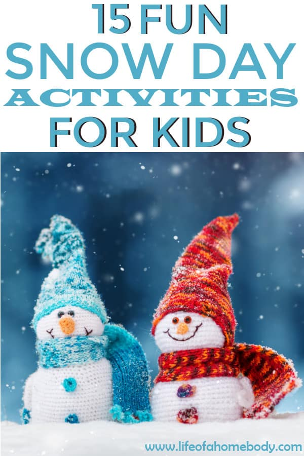 Snow Day Activities for kids!  Activities to do when your kids have a snow day! #snowday #snowyday #winteractivties #kidswinteractivities #winter