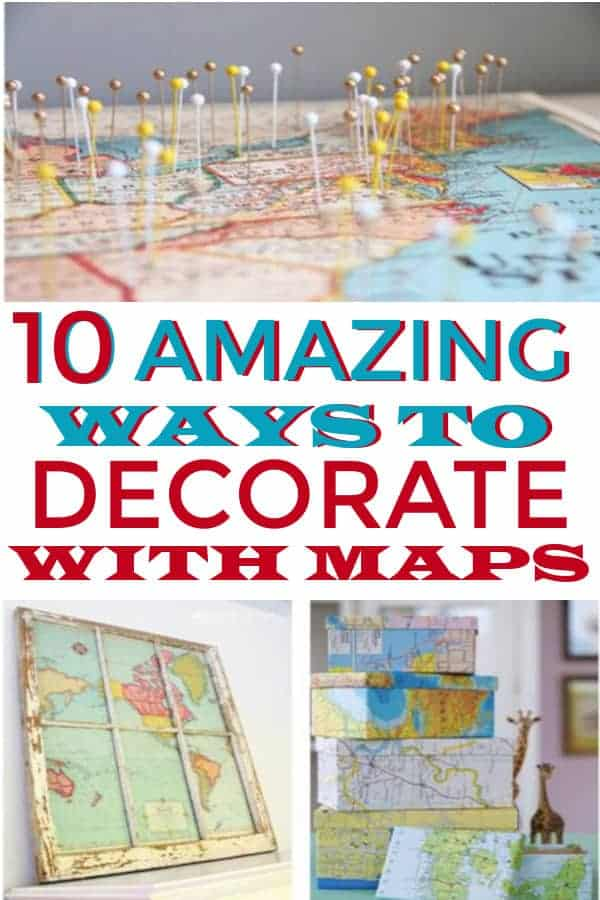 Some fun ideas on how to decorate with maps! #diydecor #maps #decoratingwithmaps #farmhousedecor #homedecoronabudget #homedecor