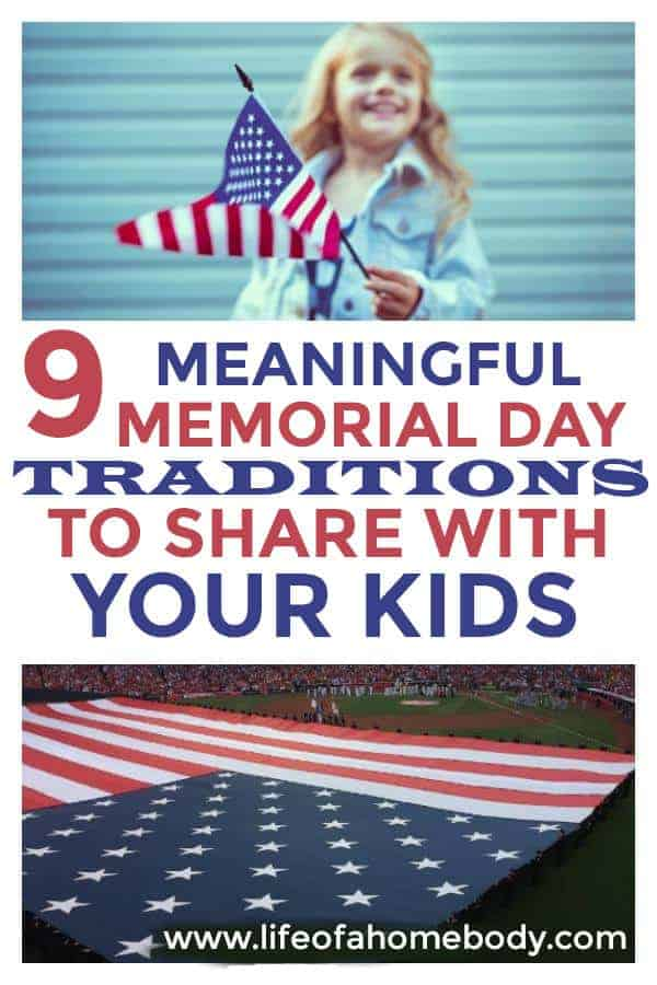 Meaningful Memorial Day Traditions to share with the kids.  #memorialday #traditions #memorialdaytraditions