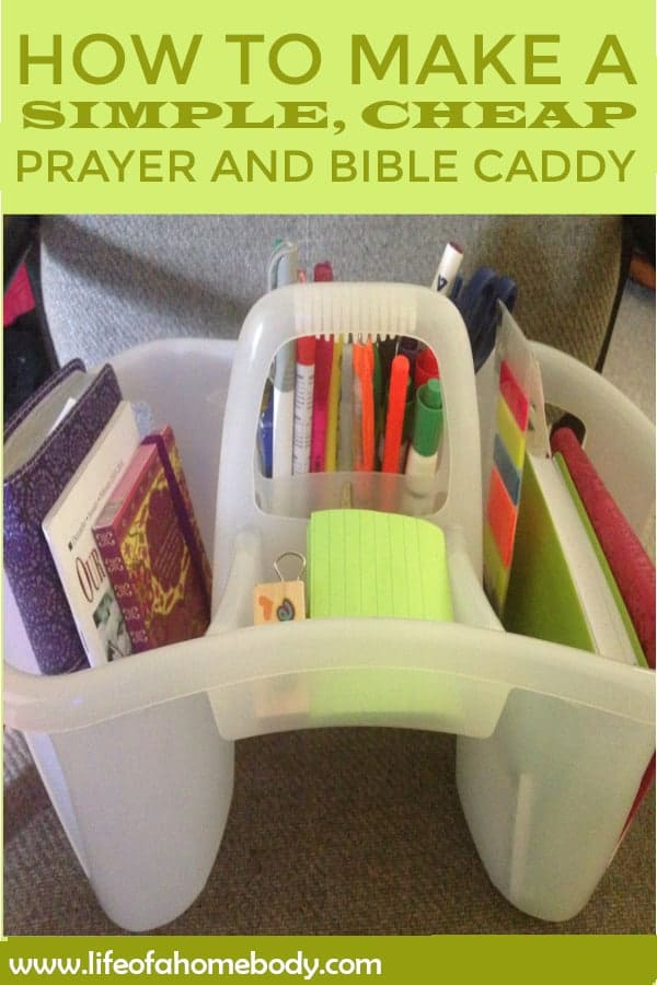 How to make a simple, cheap Prayer and Bible Caddy!  #faith #bible #prayer #devotionals #christianlife #biblejournaling #biblestudy