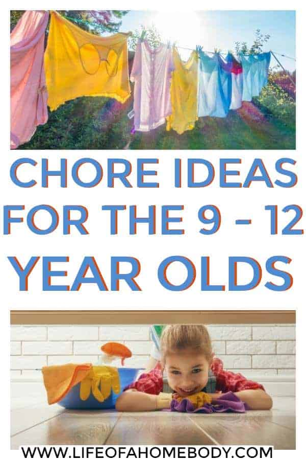 Chore idea list for the 9-12 yr old. #chorelist #chorechart #chores #kids