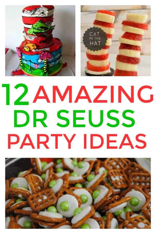12 Amazing Dr Seuss Party ideas you don't want to miss. Great for Dr. Seuss birthday parties and Dr. Seuss Day #drseuss #drseussbirthday #drseusspartyideas