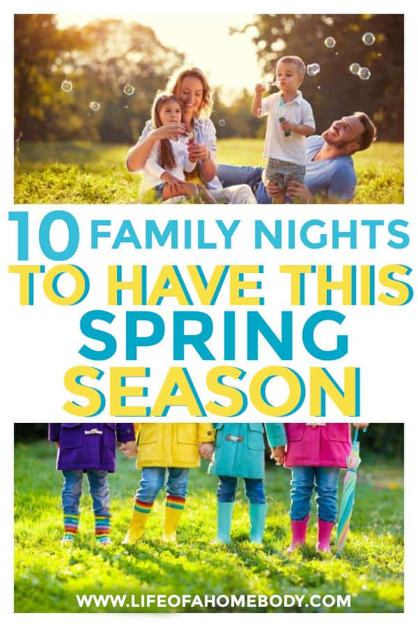 family night ideas you can do this springtime together with the kids. #familynights #springactivities #kidsactivities #family #makingmemorieswiththekids