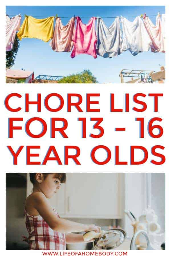Chore List Ideas for the 13-16 year old. Chores for teenagers. #chorelist #chores #teenchores