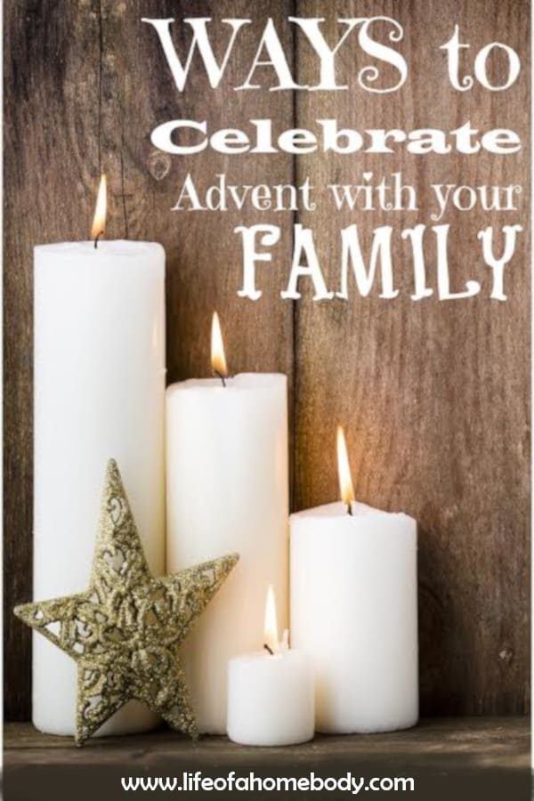 A great list of ways to celebrate Advent with your family! #adventactivities #advent #scripture