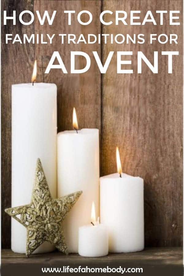Creating Family Traditions for Advent! #adventtraditions #advent #christmas