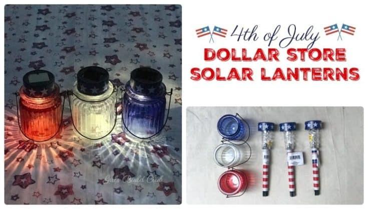 4th of July Solar Lanterns - Dollar Store DIY